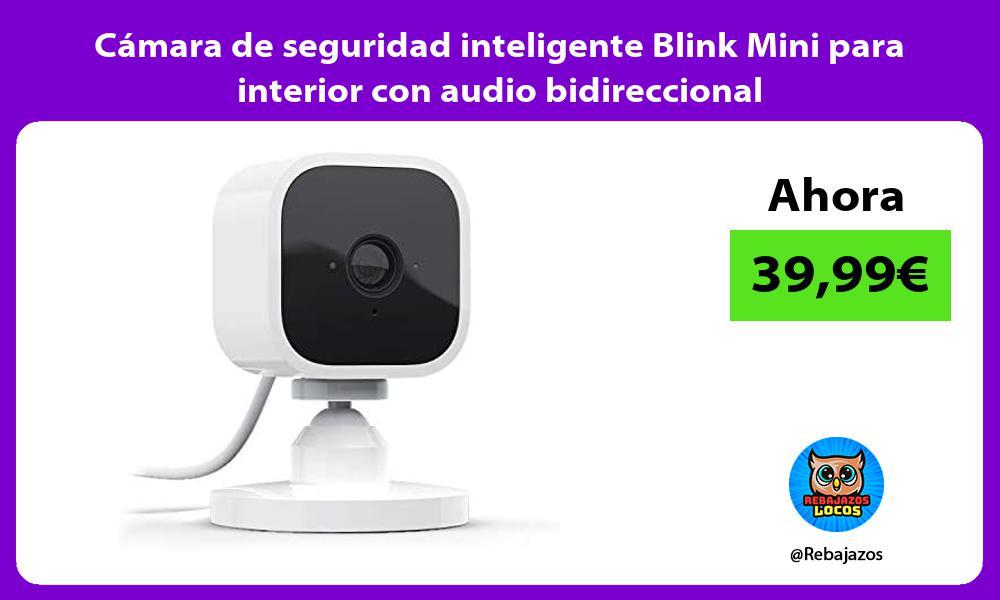 Camara de seguridad inteligente Blink Mini para interior con audio bidireccional