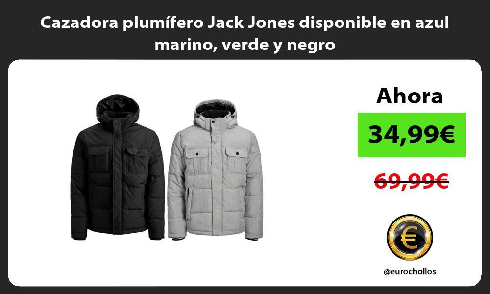 Cazadora plumifero Jack Jones disponible en azul marino verde y negro