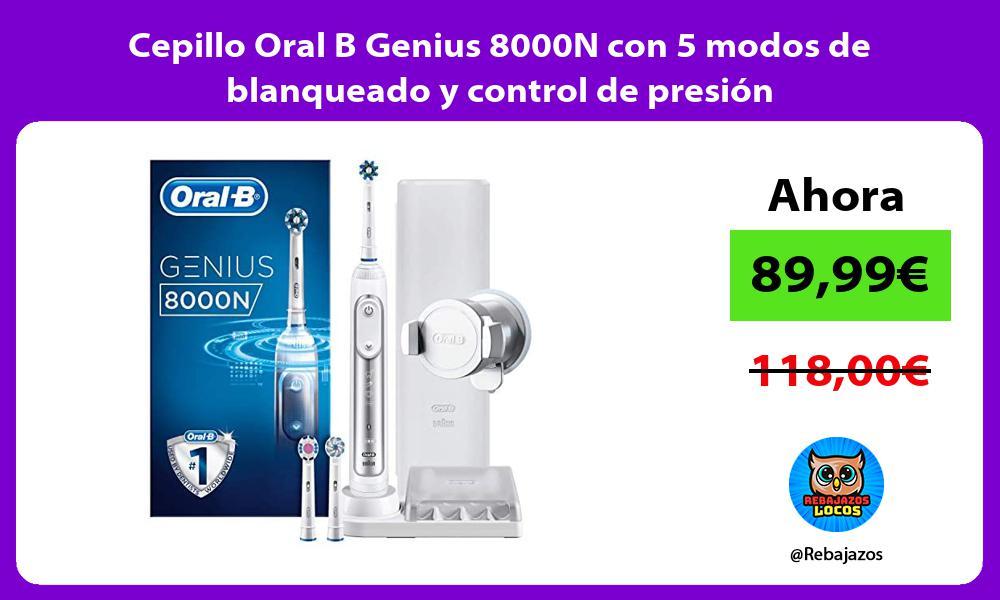 Cepillo Oral B Genius 8000N con 5 modos de blanqueado y control de presion