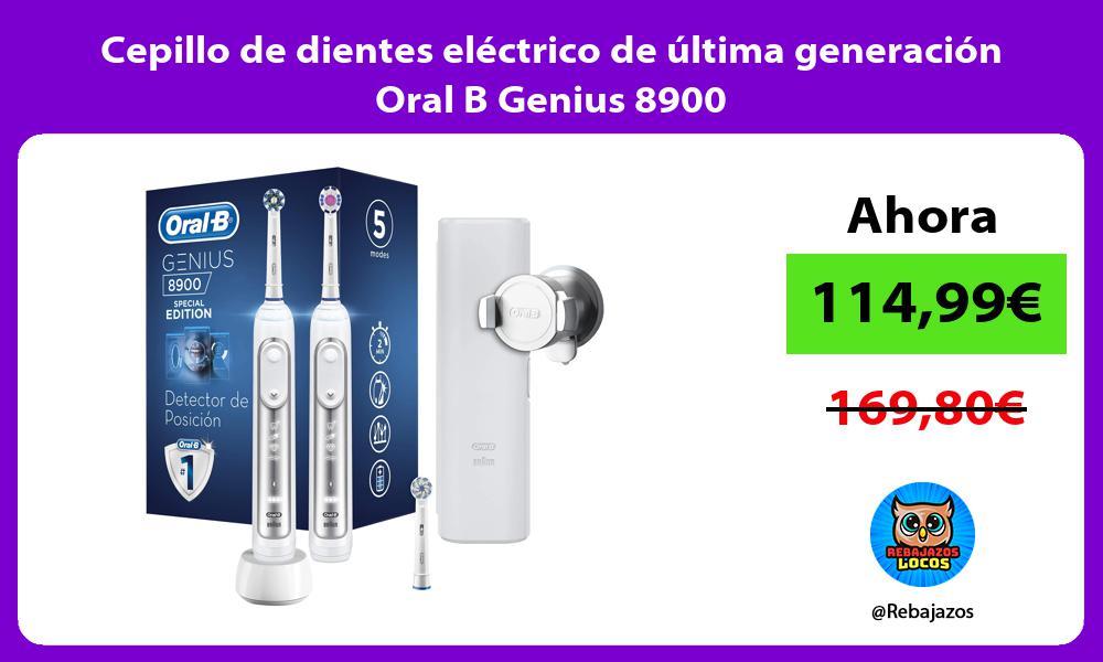Cepillo de dientes electrico de ultima generacion Oral B Genius 8900