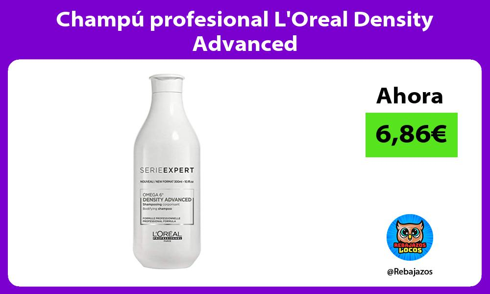 Champu profesional LOreal Density Advanced