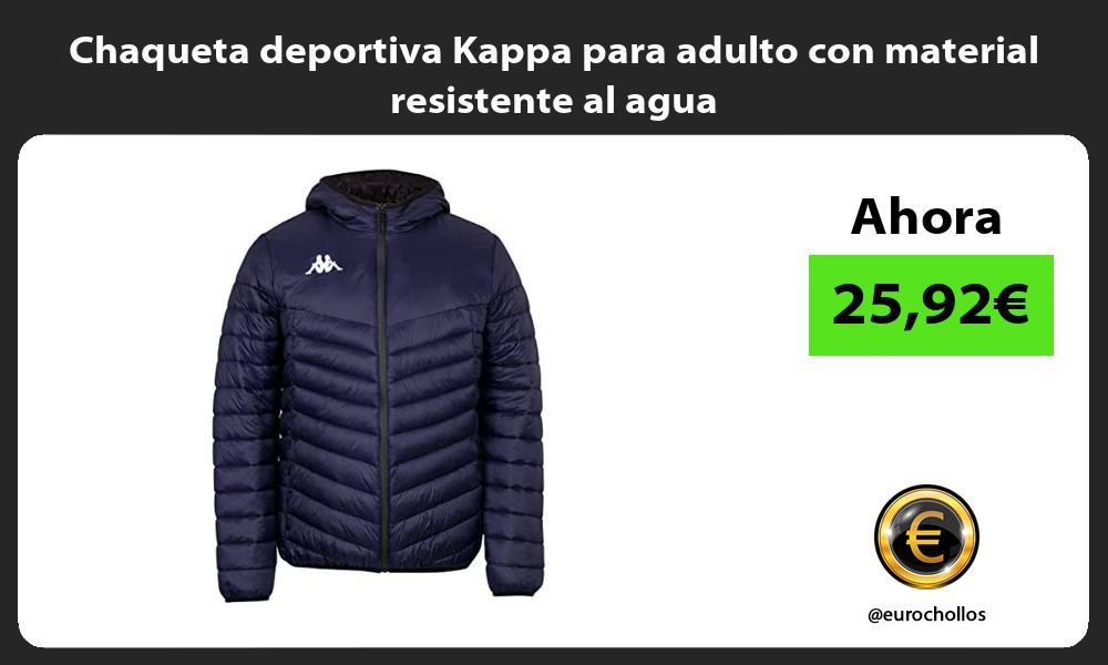 Chaqueta deportiva Kappa para adulto con material resistente al agua