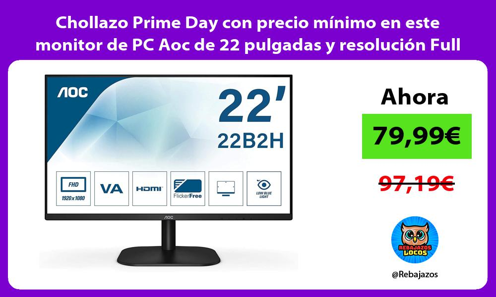 Chollazo Prime Day con precio minimo en este monitor de PC Aoc de 22 pulgadas y resolucion Full HD
