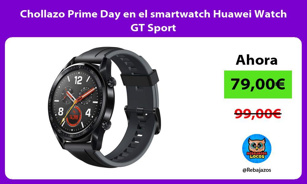 Chollazo Prime Day en el smartwatch Huawei Watch GT Sport