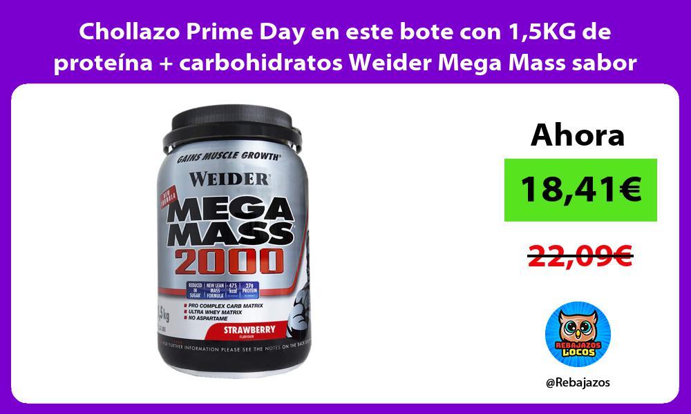 Chollazo Prime Day en este bote con 15KG de proteina carbohidratos Weider Mega Mass sabor fresa