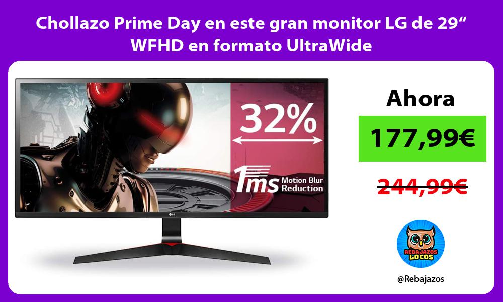 Chollazo Prime Day en este gran monitor LG de 29 WFHD en formato UltraWide