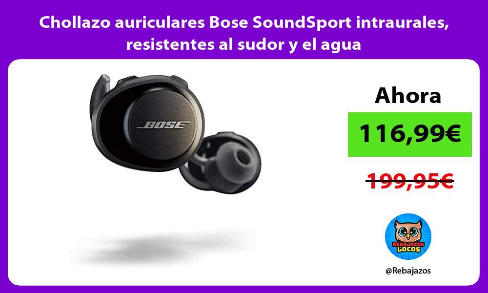 Chollazo auriculares Bose SoundSport intraurales resistentes al sudor y el agua