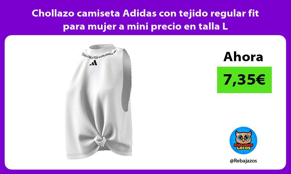 Chollazo camiseta Adidas con tejido regular fit para mujer a mini precio en talla L