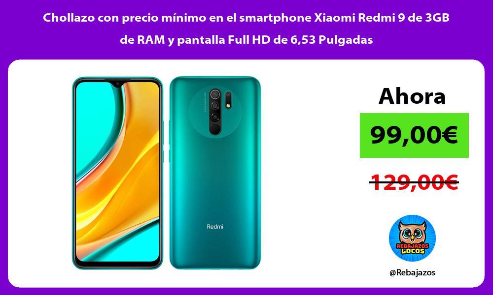 Chollazo con precio minimo en el smartphone Xiaomi Redmi 9 de 3GB de RAM y pantalla Full HD de 653 Pulgadas