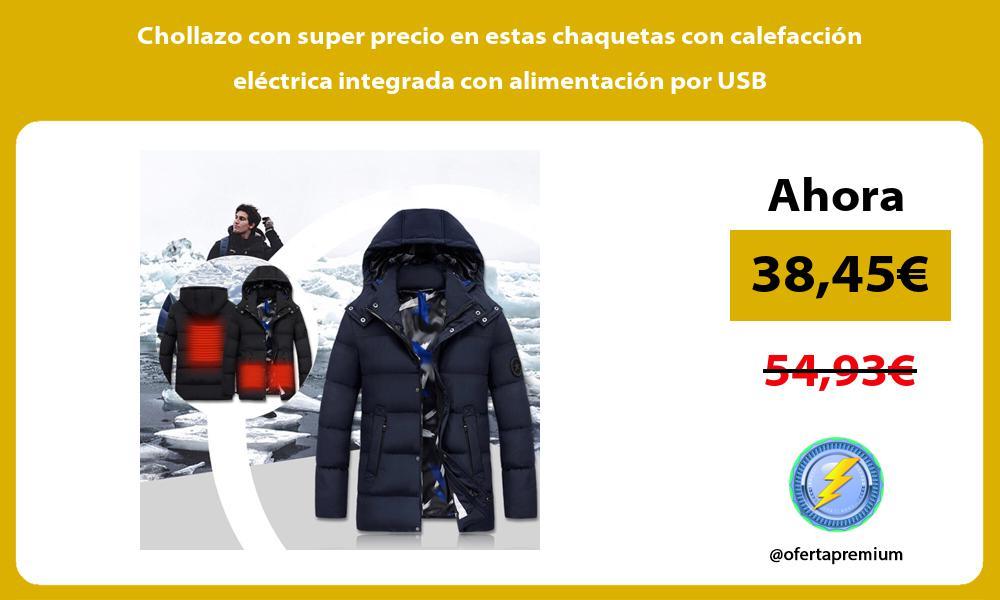 Chollazo con super precio en estas chaquetas con calefaccion electrica integrada con alimentacion por USB