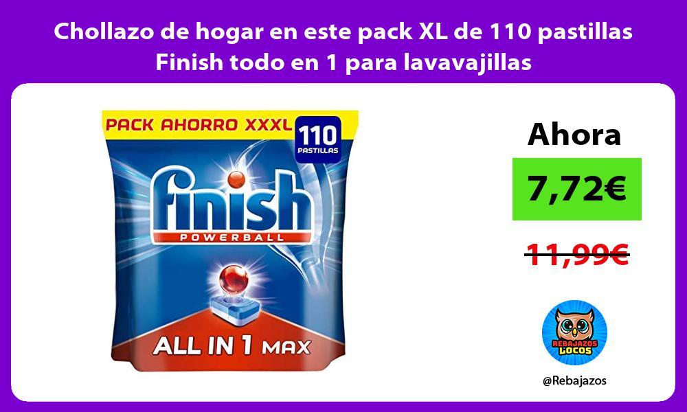Chollazo de hogar en este pack XL de 110 pastillas Finish todo en 1 para lavavajillas