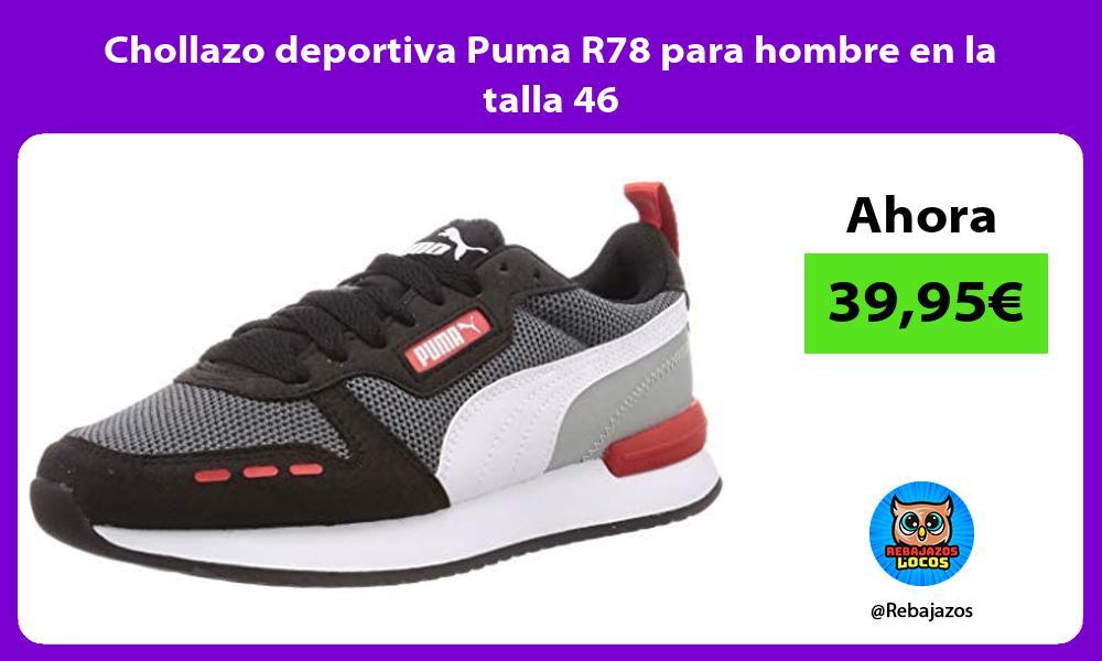 Chollazo deportiva Puma R78 para hombre en la talla 46