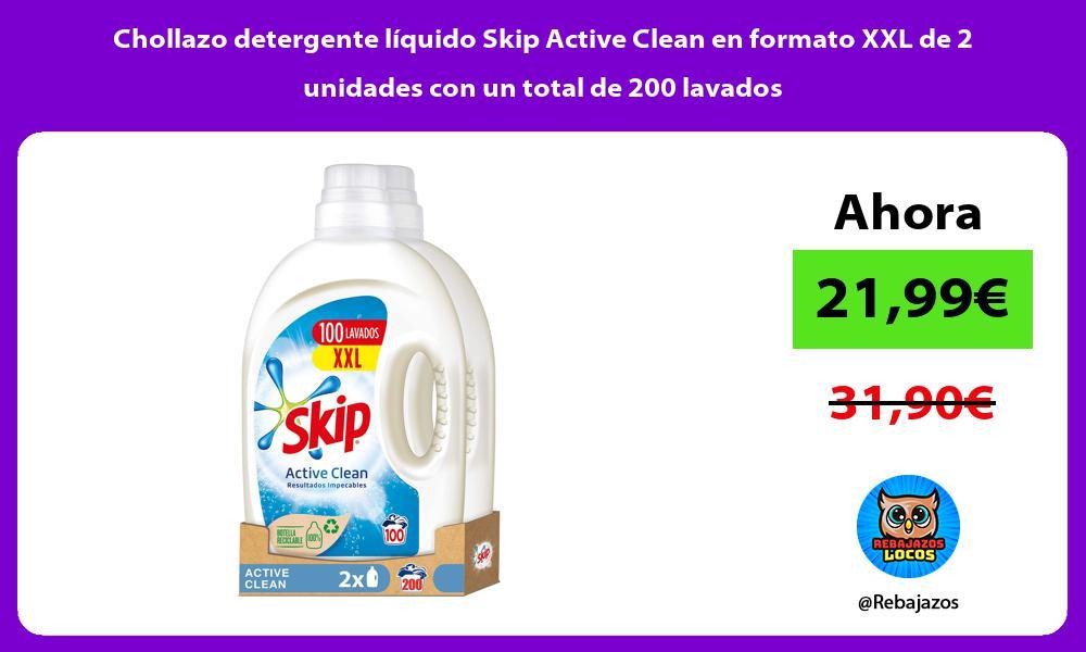 Chollazo detergente liquido Skip Active Clean en formato XXL de 2 unidades con un total de 200 lavados