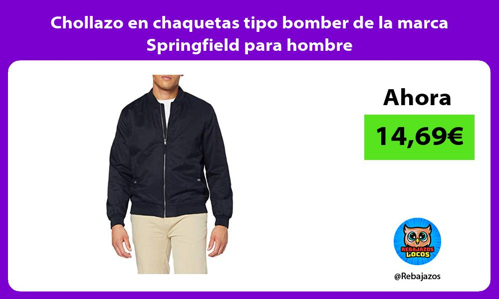 Chollazo en chaquetas tipo bomber de la marca Springfield para hombre