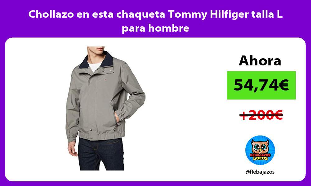 Chollazo en esta chaqueta Tommy Hilfiger talla L para hombre