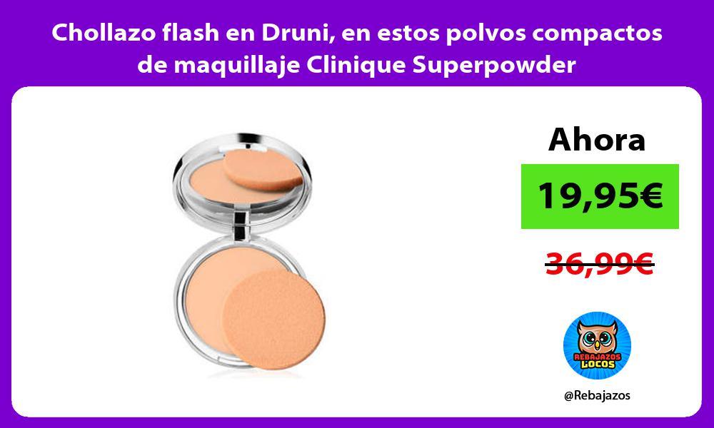 Chollazo flash en Druni en estos polvos compactos de maquillaje Clinique Superpowder