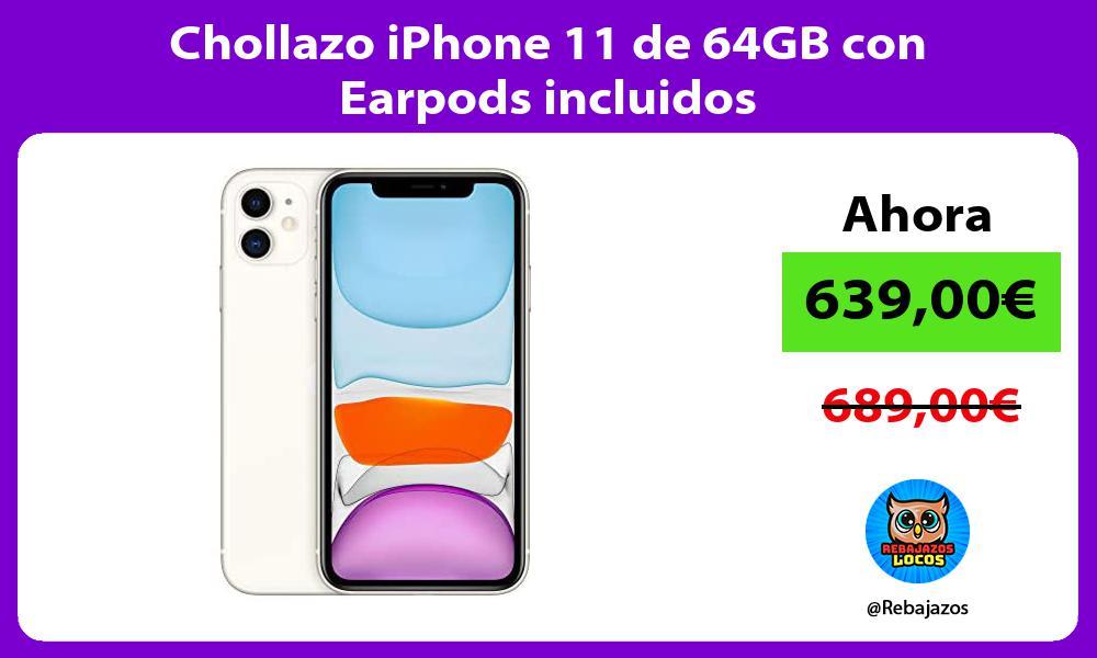 Chollazo iPhone 11 de 64GB con Earpods incluidos