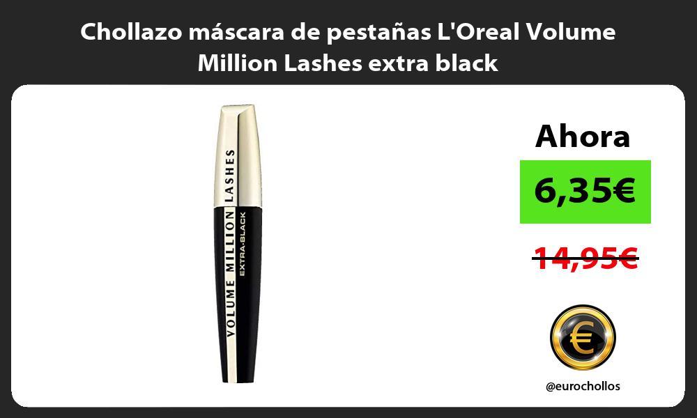 Chollazo mascara de pestanas LOreal Volume Million Lashes extra black