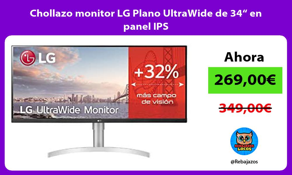 Chollazo monitor LG Plano UltraWide de 34 en panel IPS