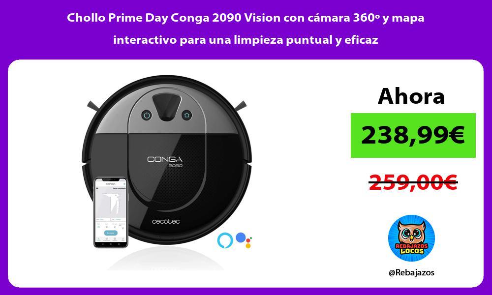 Chollo Prime Day Conga 2090 Vision con camara 360o y mapa interactivo para una limpieza puntual y eficaz