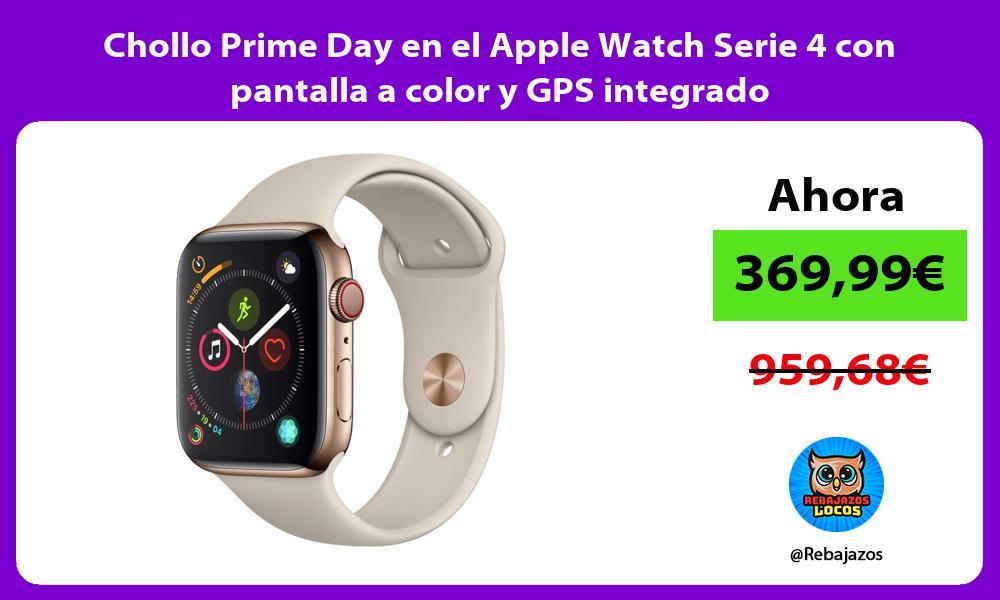 Chollo Prime Day en el Apple Watch Serie 4 con pantalla a color y GPS integrado