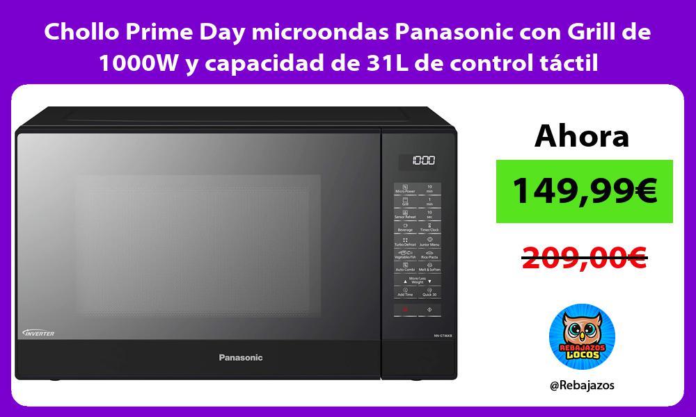 Chollo Prime Day microondas Panasonic con Grill de 1000W y capacidad de 31L de control tactil