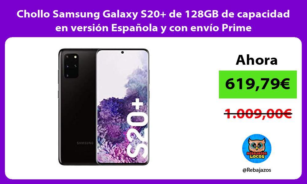 Chollo Samsung Galaxy S20 de 128GB de capacidad en version Espanola y con envio Prime