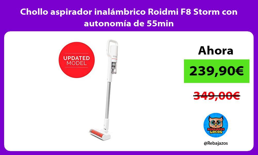 Chollo aspirador inalambrico Roidmi F8 Storm con autonomia de 55min