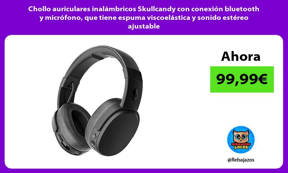 Chollo auriculares inalambricos Skullcandy con conexion bluetooth y microfono que tiene espuma viscoelastica y sonido estereo ajustable