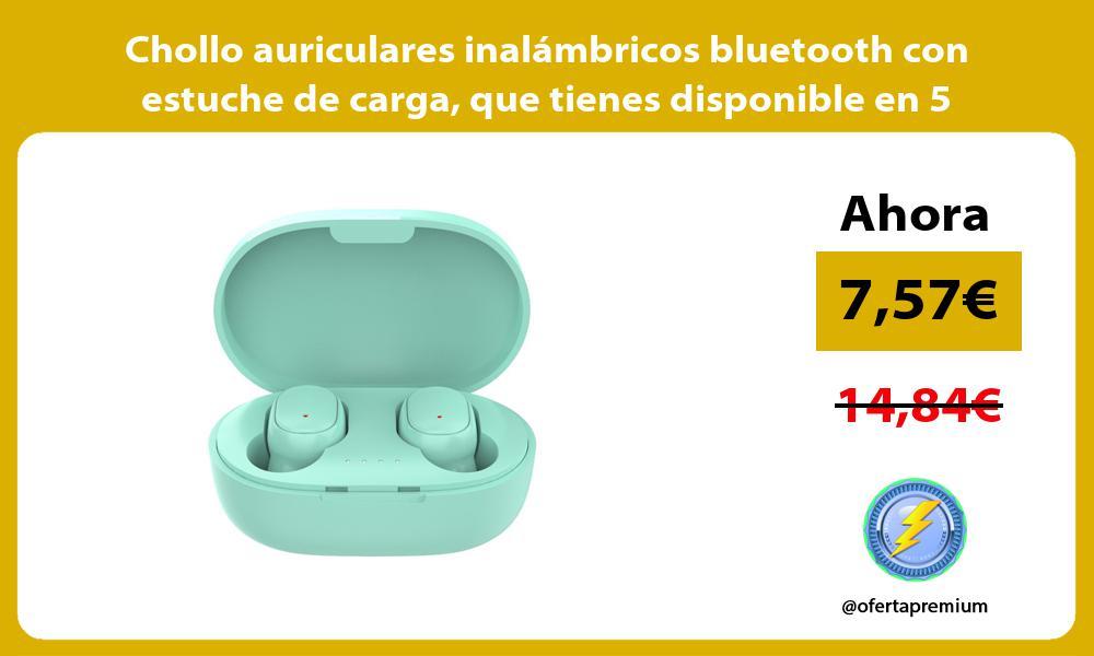 Chollo auriculares inalambricos bluetooth con estuche de carga que tienes disponible en 5 colores