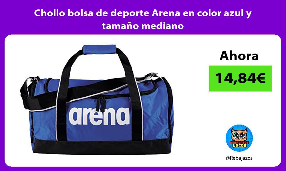 Chollo bolsa de deporte Arena en color azul y tamano mediano