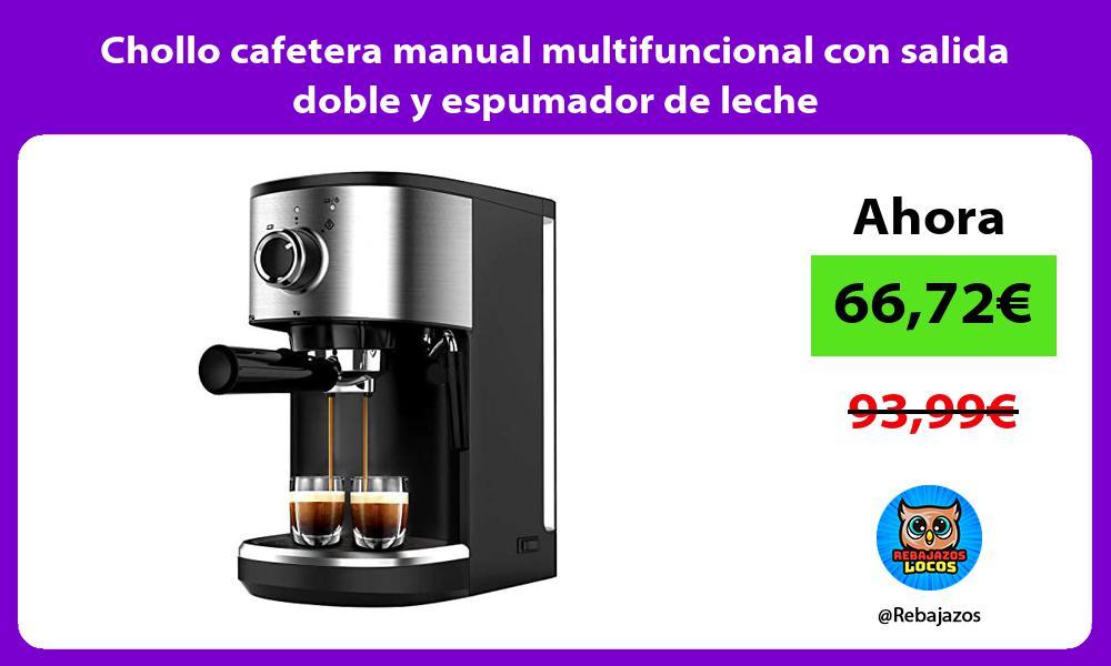 Chollo cafetera manual multifuncional con salida doble y espumador de leche