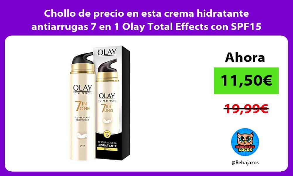 Chollo de precio en esta crema hidratante antiarrugas 7 en 1 Olay Total Effects con SPF15