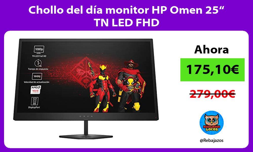 Chollo del dia monitor HP Omen 25 TN LED FHD