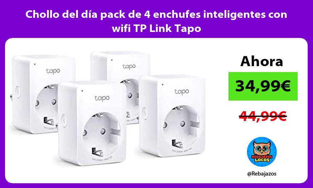 Chollo del dia pack de 4 enchufes inteligentes con wifi TP Link Tapo