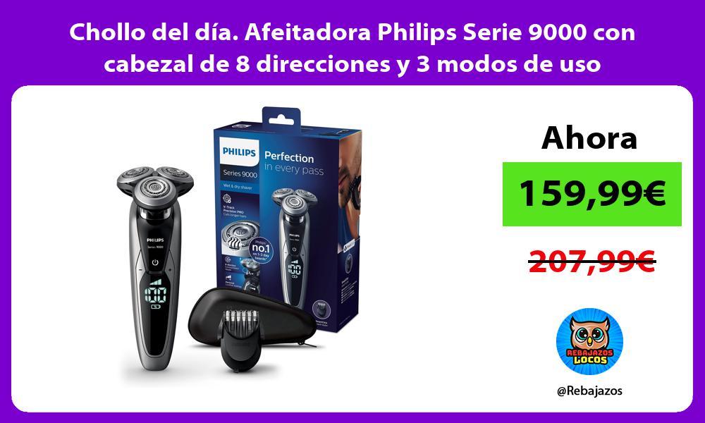 Chollo del dia Afeitadora Philips Serie 9000 con cabezal de 8 direcciones y 3 modos de uso