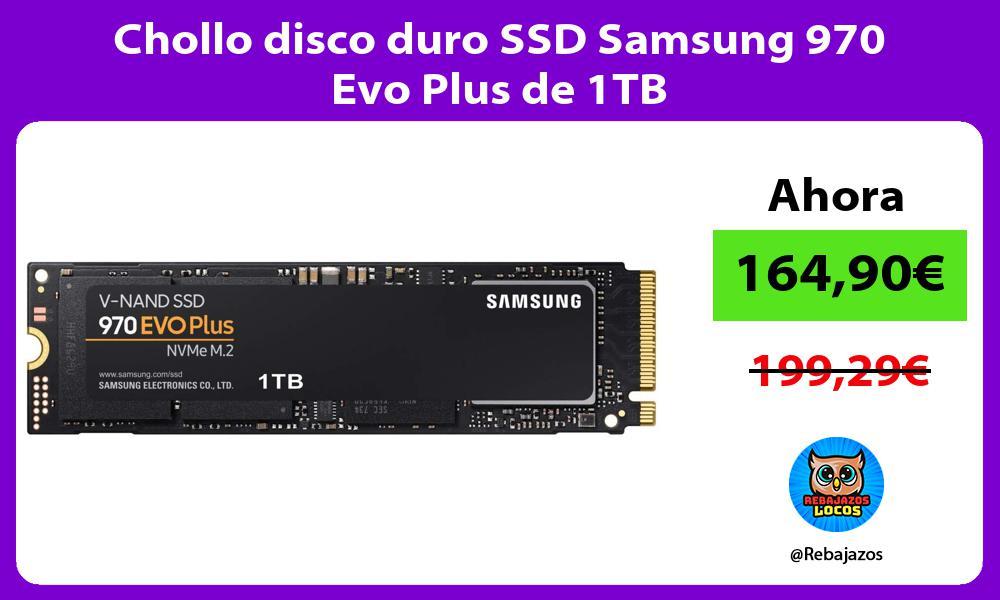 Chollo disco duro SSD Samsung 970 Evo Plus de 1TB