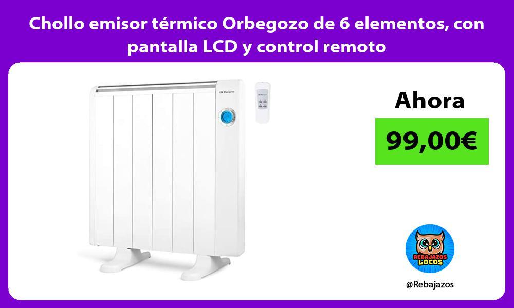 Chollo emisor termico Orbegozo de 6 elementos con pantalla LCD y control remoto