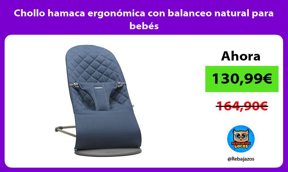 Chollo hamaca ergonomica con balanceo natural para bebes