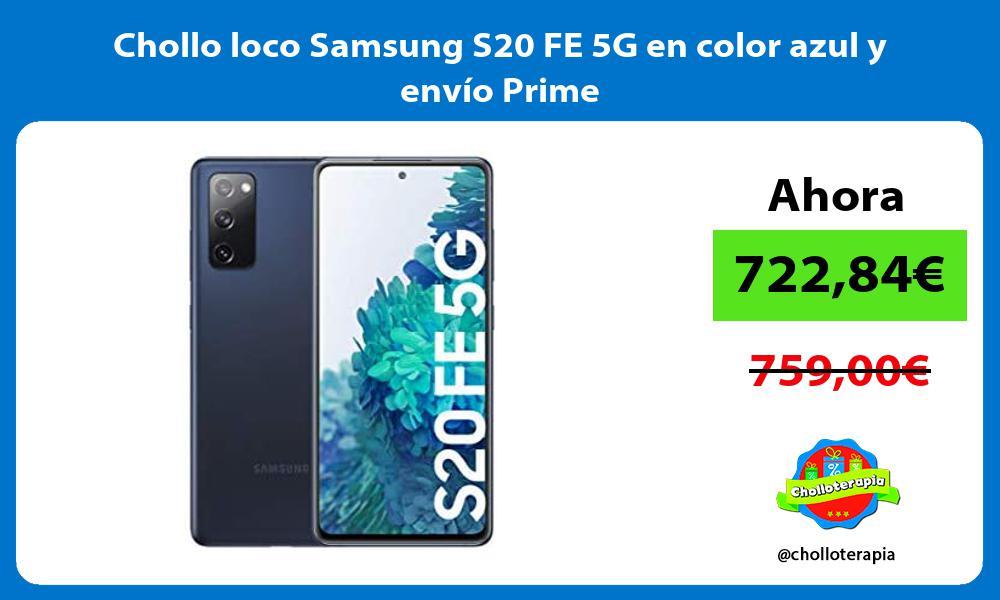 Chollo loco Samsung S20 FE 5G en color azul y envio Prime