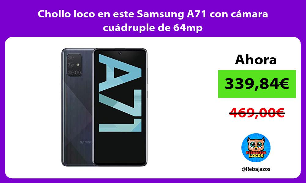 Chollo loco en este Samsung A71 con camara cuadruple de 64mp