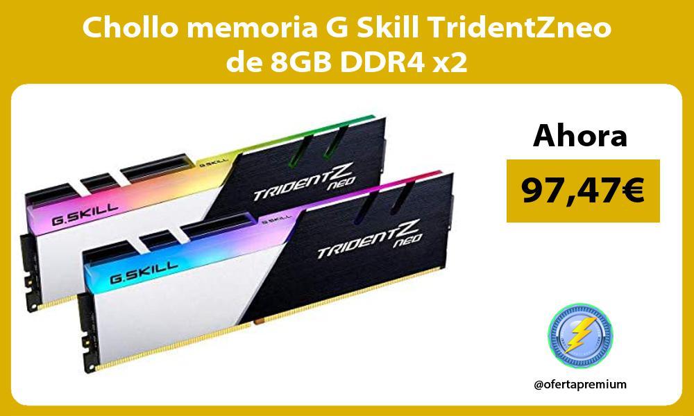 Chollo memoria G Skill TridentZneo de 8GB DDR4 x2