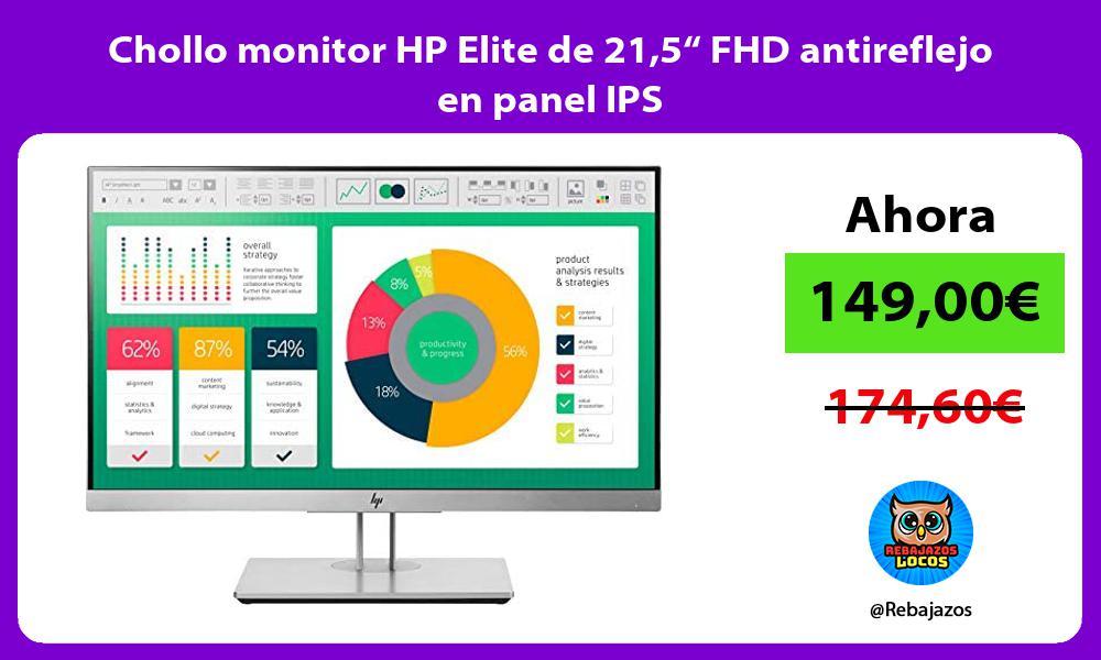 Chollo monitor HP Elite de 215 FHD antireflejo en panel IPS