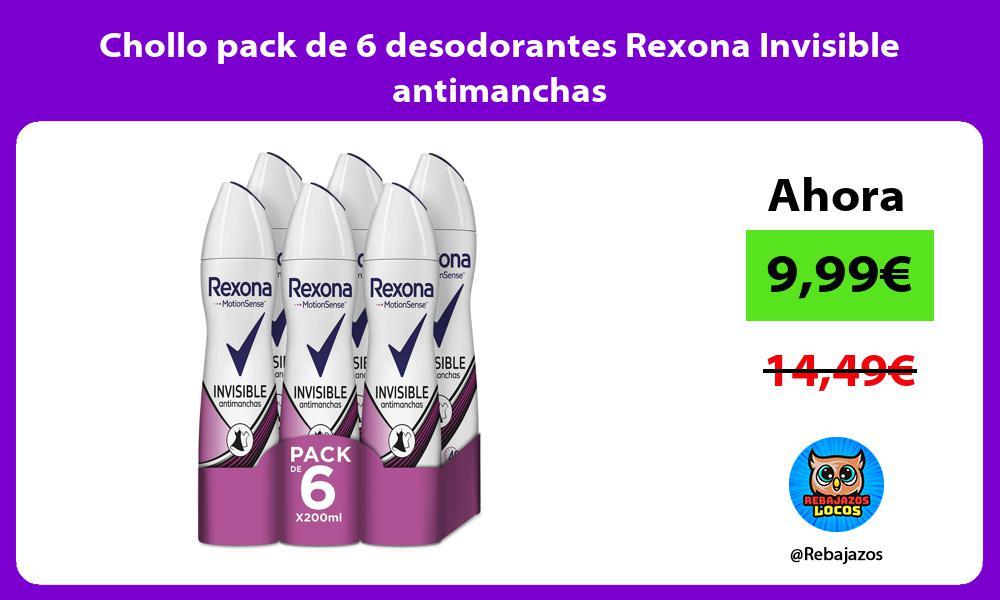 Chollo pack de 6 desodorantes Rexona Invisible antimanchas