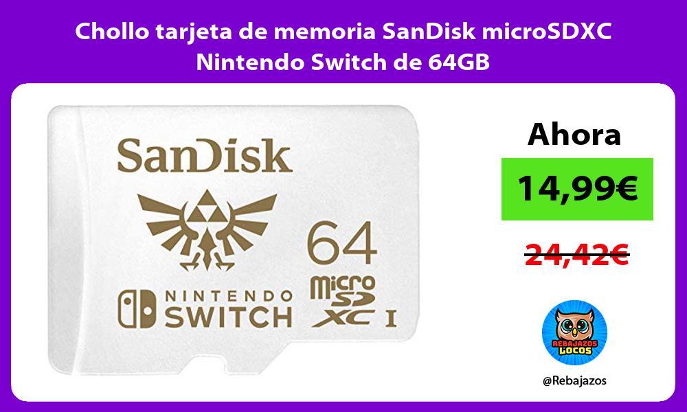Chollo tarjeta de memoria SanDisk microSDXC Nintendo Switch de 64GB