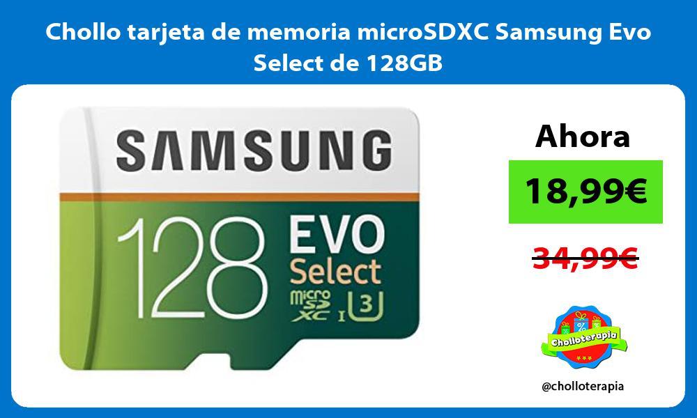 Chollo tarjeta de memoria microSDXC Samsung Evo Select de 128GB