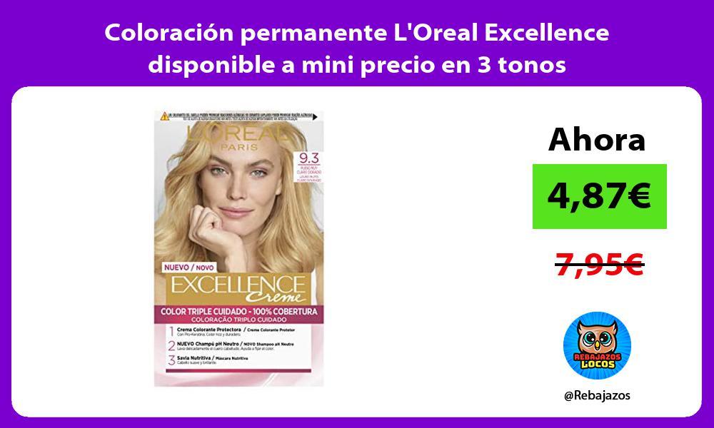 Coloracion permanente LOreal Excellence disponible a mini precio en 3 tonos