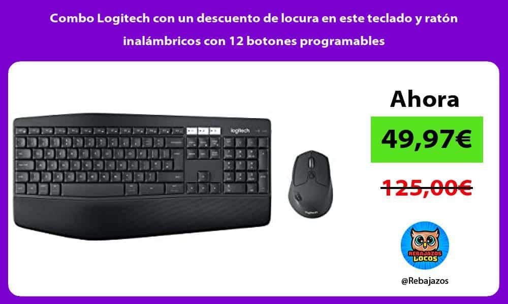 Combo Logitech con un descuento de locura en este teclado y raton inalambricos con 12 botones programables