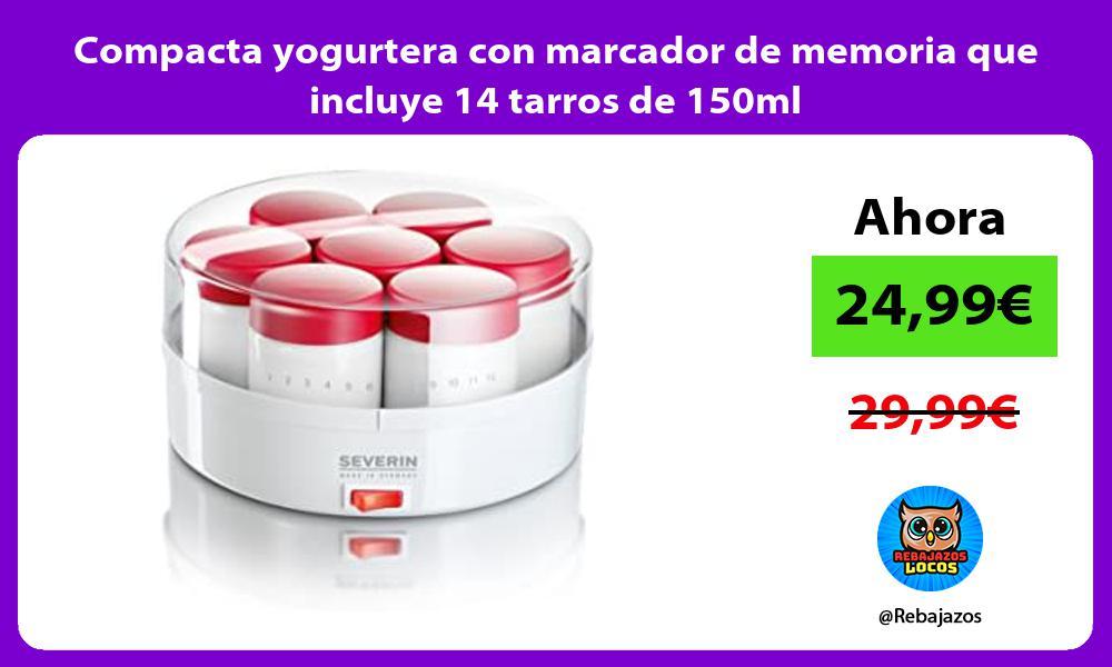 Compacta yogurtera con marcador de memoria que incluye 14 tarros de 150ml