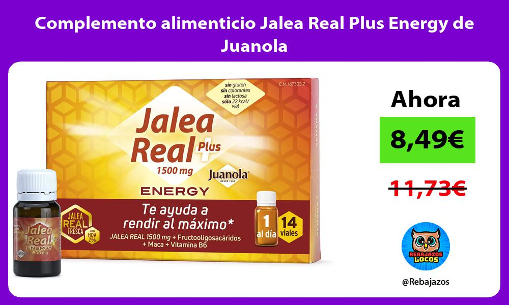 Complemento alimenticio Jalea Real Plus Energy de Juanola